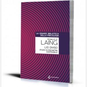 La grande biblioteca della psicologia (ed. 2018) L'io diviso. Studio di psichiatria esistenziale di Ronald D. Laing