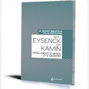 La grande biblioteca della psicologia (ed. 2018) Intelligenti si nasce o si diventa? di Hans J. Eysenck e Leon Kamin