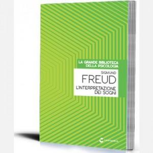La grande biblioteca della psicologia (ed. 2018) L'interpretazione dei sogni di Sigmund Freud