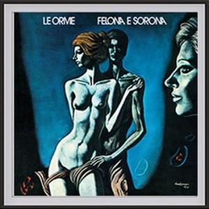 Progressive Rock italiano in Vinile Le Orme - Felona e Sorona (Vinile 180 gr)