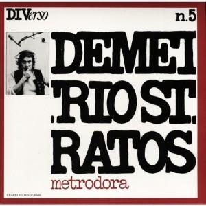 Progressive Rock italiano in Vinile Demetrio Stratos - Metrodora