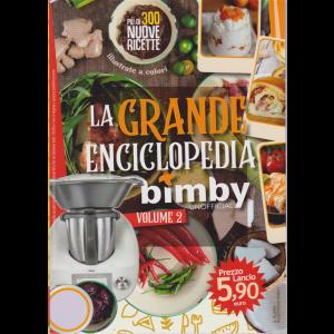La grande enciclopedia Bimby - volume 2 - supplemento al n. 5 - dicembre 2018 -