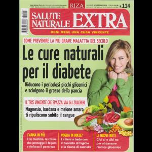 Salute Naturale Extra - n. 114 - mensile - novembre 2018 - Le cure naturali per il diabete