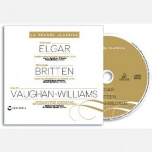 La grande classica Elgar, Britten, and Williams