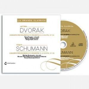 La grande classica Dvorak - Schumann