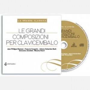 La grande classica Le grandi composizioni per clavicembalo