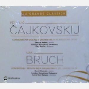 La grande classica Cajkovskij - Bruch