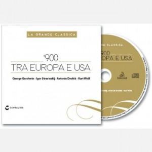 La grande classica '900 tra Europa e Usa