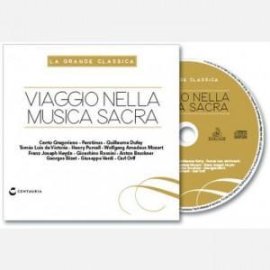 La grande classica Viaggio nella musica sacra