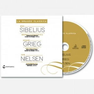 La grande classica Sibelius, Grieg, Nielsen