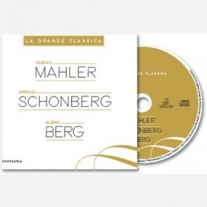 La grande classica Mahler, Schonberg, Berg