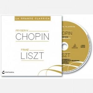 La grande classica Chopin, Liszt