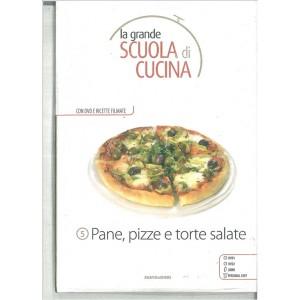PANE, PIZZE E TORTE SALATE - La grande scuola di cucina c/DVD vol.5