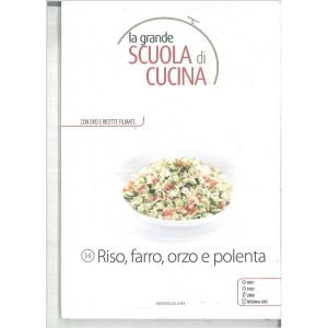 RISO, FARRO, ORZO E POLENTA - La grande scuola di cucina c/DVD vol.14