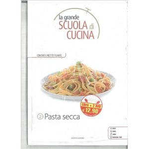 PASTA SECCA - La grande scuola di cucina c/DVD vol.2