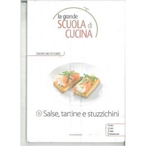 SALSE, TARTINE E STUZZICHINI - La grande scuola di cucina c/DVD vol.16