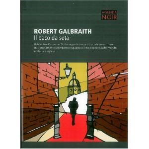 IL BACO DA SETA di Robert Galbraith - vol.1 Agenda Noir