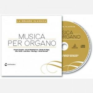 La grande classica Musica per organo