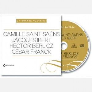 "La grande classica ""Saint Saens ibert berlioz Franck"""