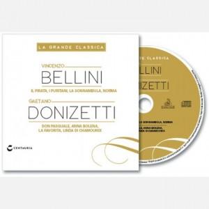 """La grande classica """"Bellini DonizettI"""""""