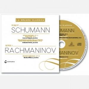La grande classica Schumann - Rachmaninov