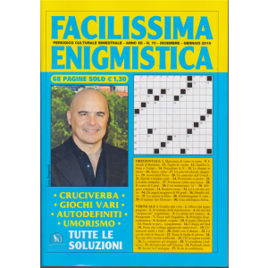 Facilissima enigmistica - n. 70 - bimestrale - dicembre - gennaio 2019 - 68 pagine