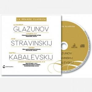 La Grande Classica Glazunov - Stravinskij - Kabalevskij