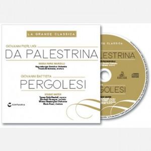 La grande classica Palestrina - Pergolesi