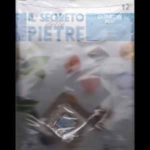 Il segreto delle pietre - n. 12 - Quarzite blu - settimanale - 17/11/2018