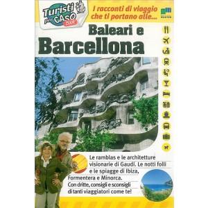 Turisti per caso Book - Guida turistica libro - Baleari e Barcellona