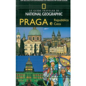 Le guide Traveler di National Geographic Guida Turistica Praga e Repubblica Ceca