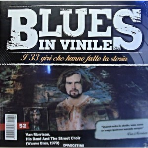 Blues in Vinile Van Morrison His Band and The Street Choir