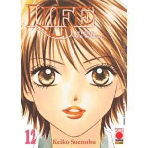 Life - N° 12 - Vivere Per Vivere - Manga Superstars Planet Manga