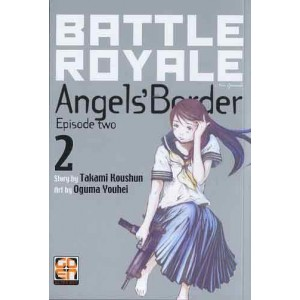 Battle Royale Angel'S Border - N° 2 - Battle Royale Angel'S Border (M2) - Nyu Collection Rw Goen