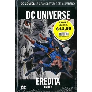Dc Comics Le Grandi Storie... - N° 7 - Dc Universe: Eredita' 2 - Rw Lion