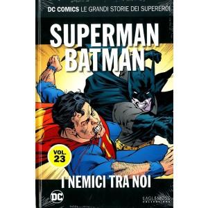 Dc Comics Le Grandi Storie... - N° 23 - Superman/Batman: I Nemici Tra Di Noi - Rw Lion