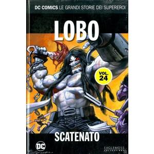 Dc Comics Le Grandi Storie... - N° 24 - Lobo: Scatenato - Rw Lion