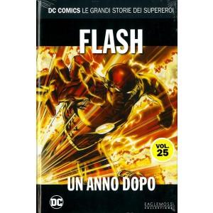 Dc Comics Le Grandi Storie... - N° 25 - Flash: Un Anno Dopo - Rw Lion
