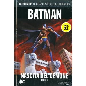 Dc Comics Le Grandi Storie... - N° 31 - Batman: Nascita Del Demone 1 - Rw Lion