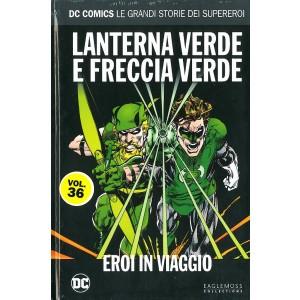 Dc Comics Le Grandi Storie... - N° 36 - Lanterna Verde E Freccia Verde: Eroi In Viaggio - Rw Lion