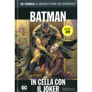 Dc Comics Le Grandi Storie... - N° 39 - Batman: In Cella Con Il Joker - Rw Lion