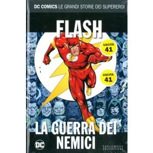 Dc Comics Le Grandi Storie... - N° 41 - Flash: La Guerra Dei Nemici - Rw Lion