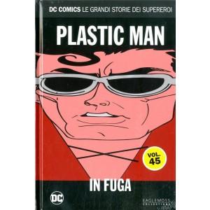 Dc Comics Le Grandi Storie... - N° 45 - Plastic Man: In Fuga - Rw Lion