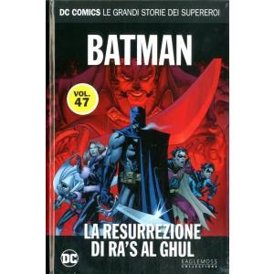 Dc Comics Le Grandi Storie... - N° 47 - Batman: La Resurrezione Di Ra'S Al Ghul - Rw Lion