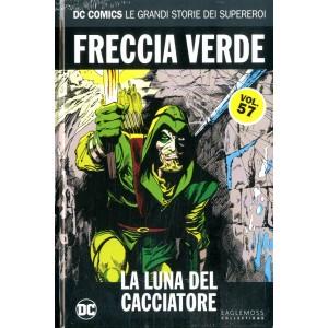 Dc Comics Le Grandi Storie... - N° 57 - Freccia Verde: La Luna Del Cacciatore - Rw Lion