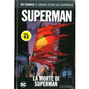 Dc Comics Le Grandi Storie... - N° 63 - Superman: La Morte Di Superman - Rw Lion