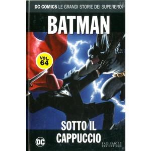 Dc Comics Le Grandi Storie... - N° 64 - Batman: Sotto Il Cappuccio - Rw Lion