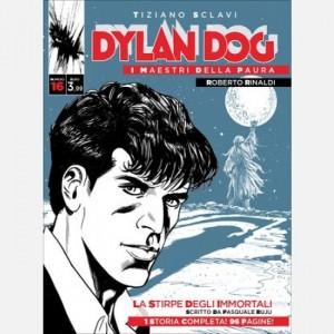 Dylan Dog - I maestri della paura La stirpe degli immortali