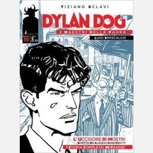 Dylan Dog - I maestri della paura L'uccisore di mostri