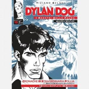 Dylan Dog - I maestri della paura Cronache di straordinaria follia